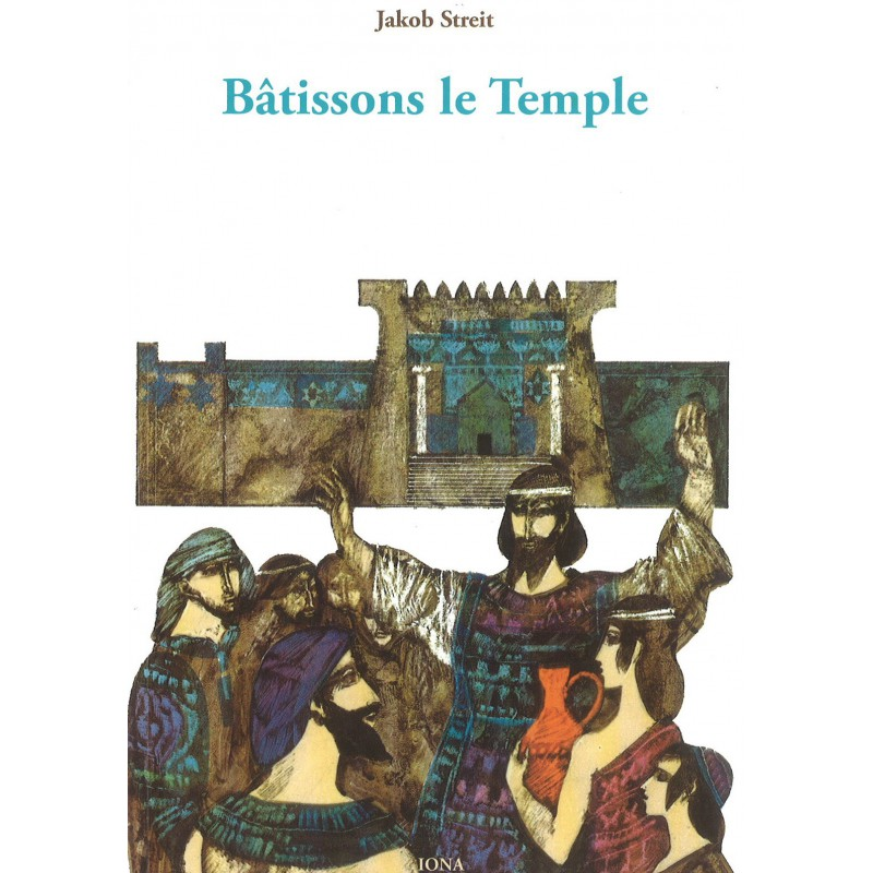 Bâtissons le Temple
