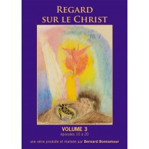 Regard sur le Christ 3