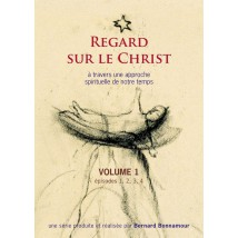 Regard sur le Christ, volume 1
